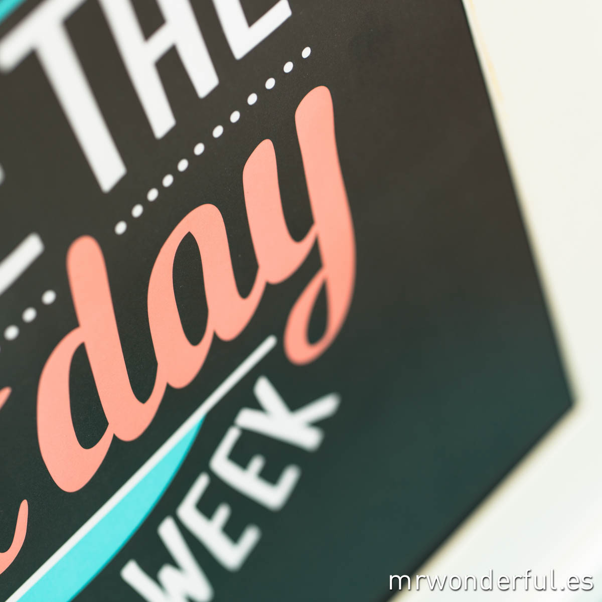 mrwonderful_lamina_today−best−day−ofthe−week-12