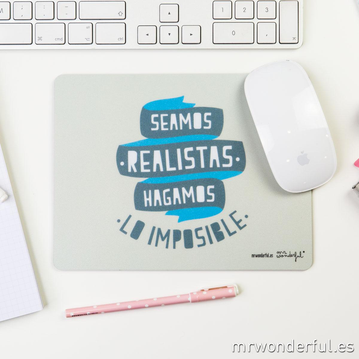 Mrwonderful_alfombrilla_seamos realistas hagamos lo imposible-5