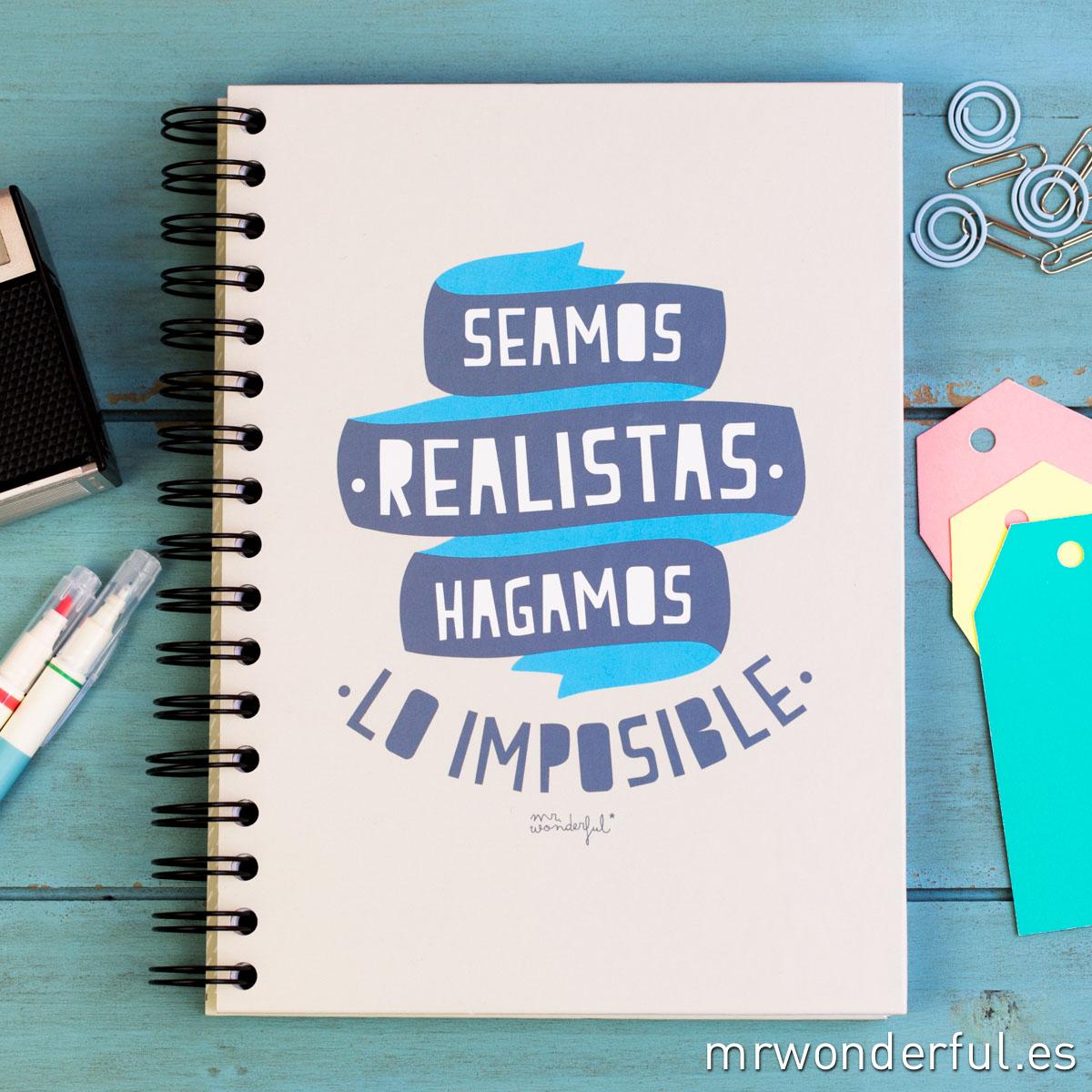 mrwonderful_libreta_seamos realistas hagamos lo imposible-16