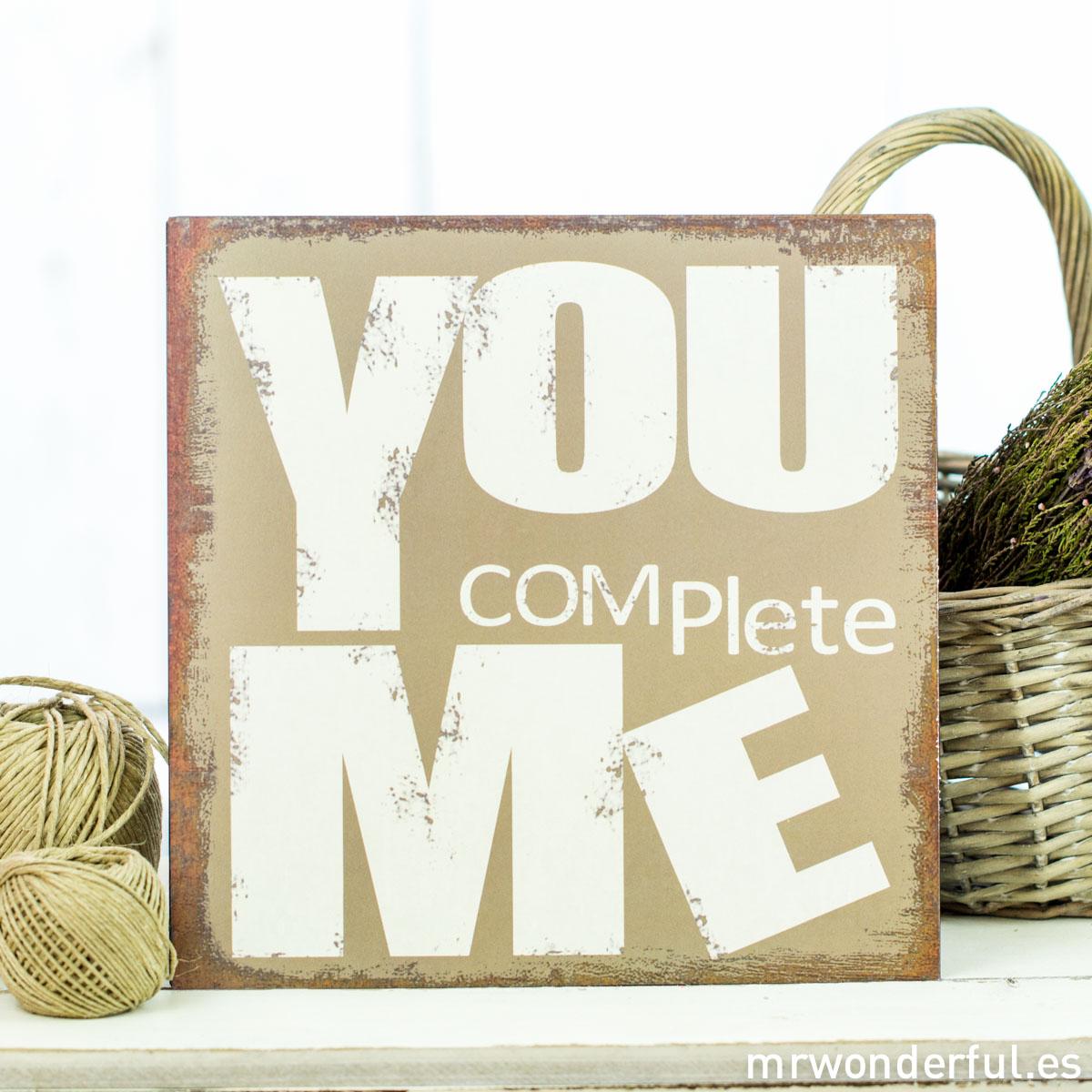 mrwonderful_62949C_Placa-metalica_you-complete-me-70