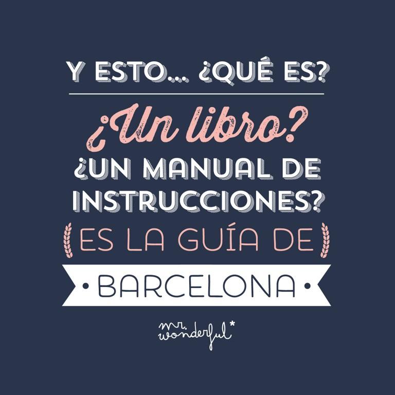Guía no aburrida para disfrutar de un finde en Barcelona, la guía más bonica que existe.