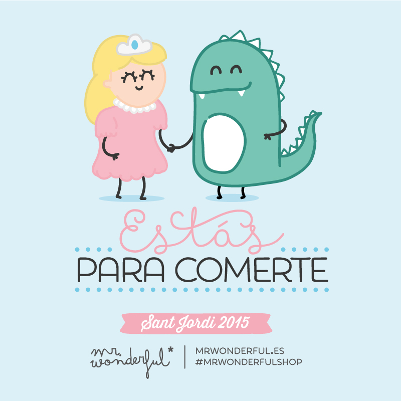 mrwonderful_santjordi_2015_estasparacomerte