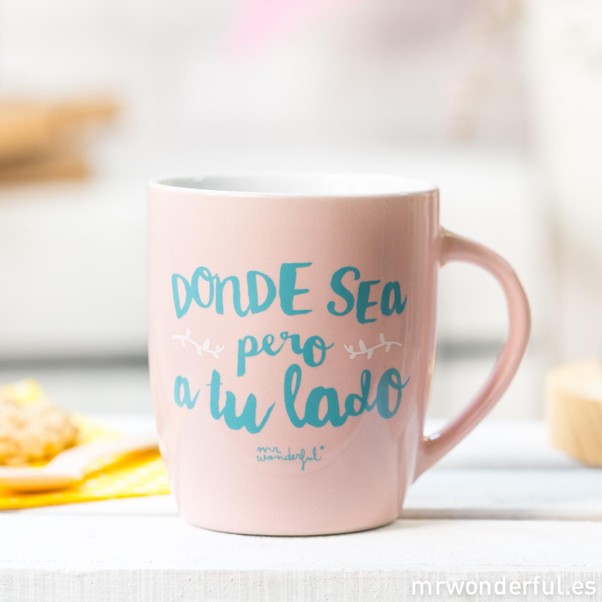 mrwonderful_8436547191635_WON-209_TAZA_Taza-pastel-ROSA_donde-sea-pero-a-tu-lado-17