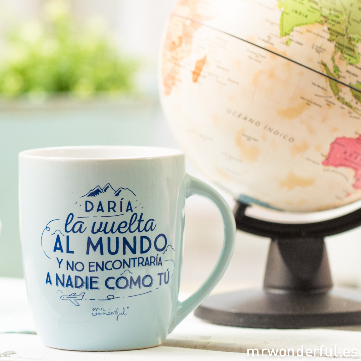mrwonderful_8436547191642_WON-210_TAZA_Taza-pastel-AZUL_daria-la-vuelta-al-mundo-no-encontraria-nadie-como-tu-16