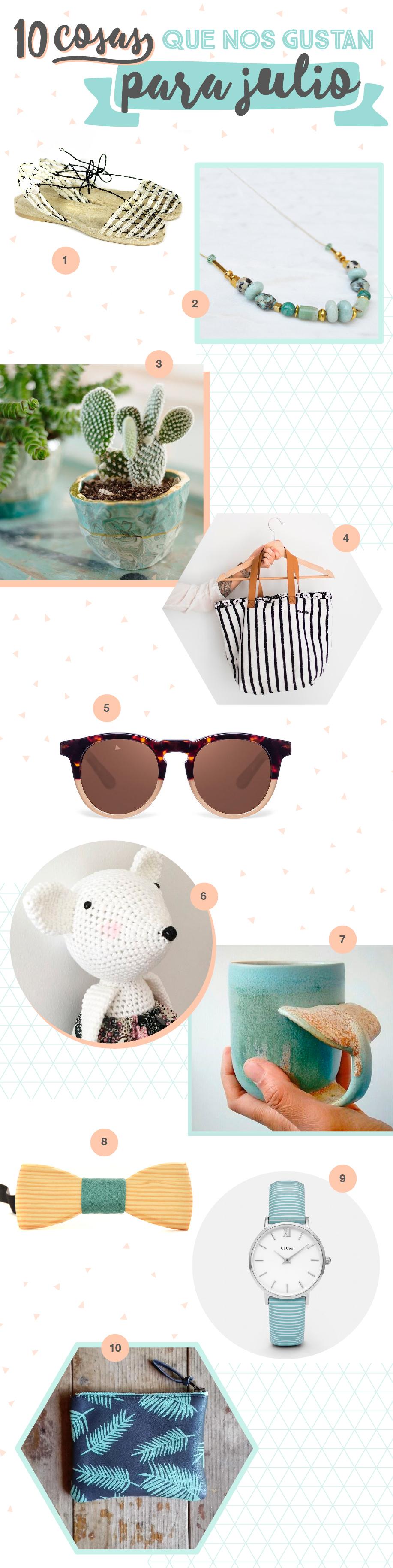 10 cosas que nos gustan para julio