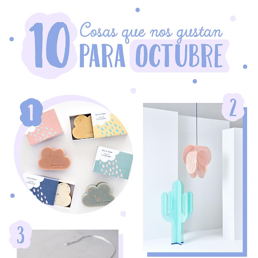 10 cosas que nos gustan para Octubre