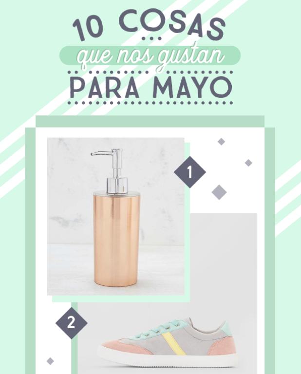 10 cosas que nos gustan para mayo