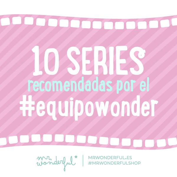 10 series recomendadas por el Equipo Wonder