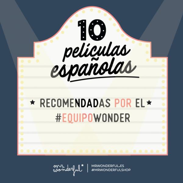 Películas españolas que encantan al equipo wonder