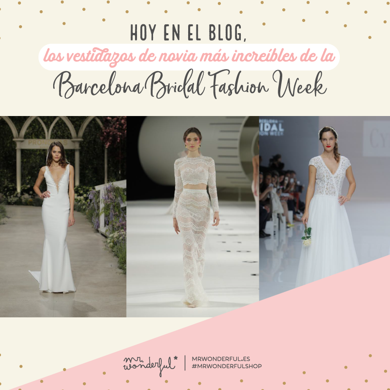 Vestidos de novia de la Barcelona Bridal Fashion Week
