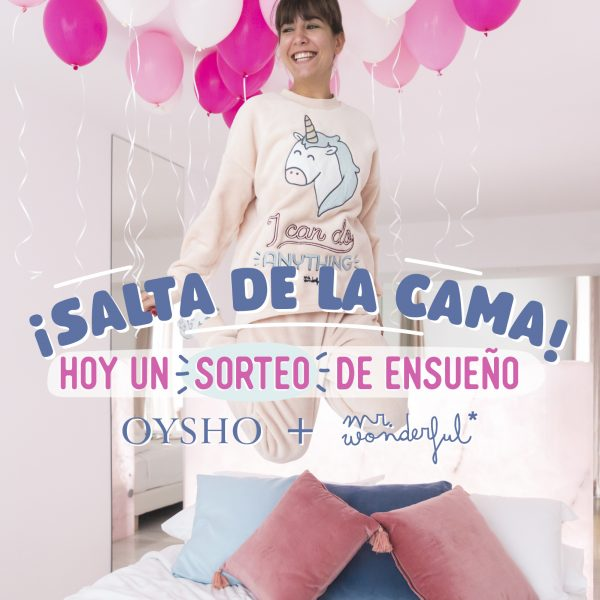 Sorteo Oysho by Mr Wonderful