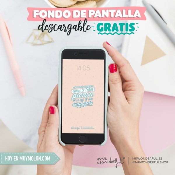Fondo de pantalla descargable gratis con frase motivadora Mr. Wonderful octubre